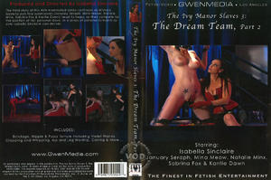 GwenMedia: The Ivy Manor Slaves Part 3: The Dream Team, Part 2