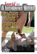 th 803883721 tduid300079 UncutShitGangBang1 123 143lo Uncut Shit Gang Bang 1