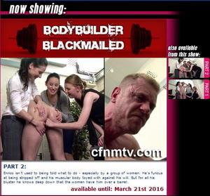 cfnmtv: Bodybuilder BlackMailed (Part 1-2)